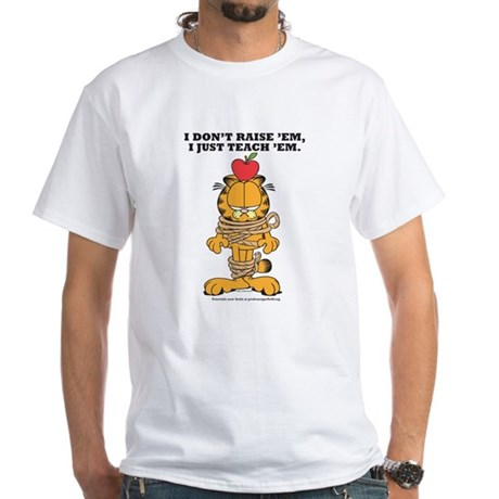 Teach 'em Garfield White T-Shirt