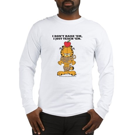 Teach 'em Garfield Long Sleeve T-Shirt