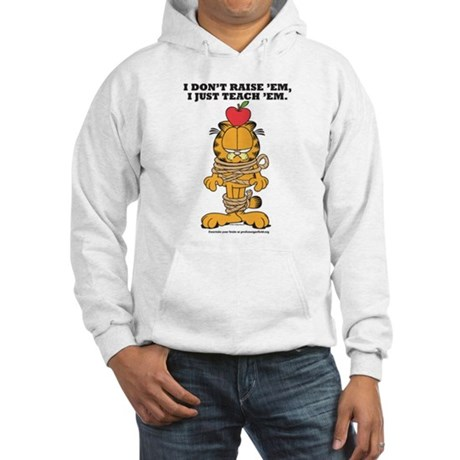 Teach 'em Garfield Hooded Sweatshirt