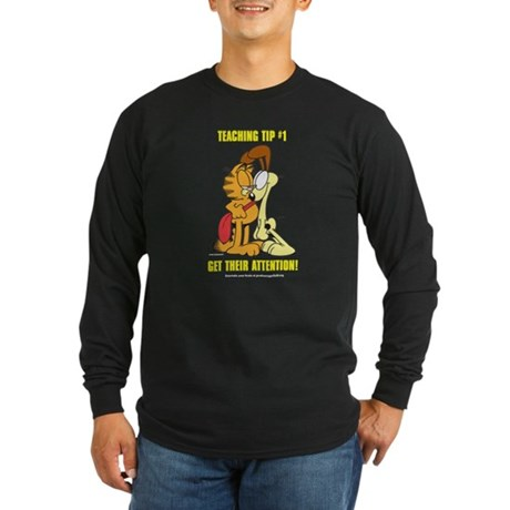 Get Their Attention, Garfield Long Sleeve Dark T-S