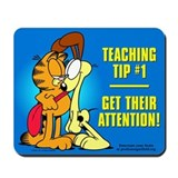 Get Their Attention, Garfield Mousepad