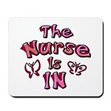 The Nurse Is IN (rose / pink) Mousepad