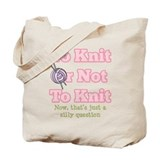 To Knit Or Not To Knit Tote Bag