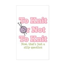 To Knit Or Not To Knit Rectangle Decal