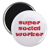 super social worker (Red) Magnet
