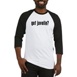 got javelin? Baseball Jersey