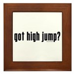 got high jump? Framed Tile