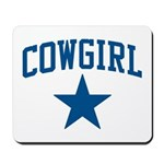 Cowgirl Mousepad