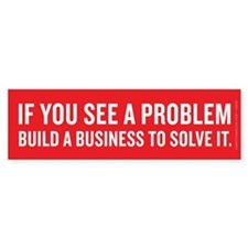 Business Solves Problems Bumper Sticker (50 pk)
