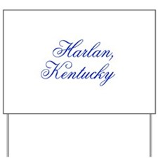 Harlan Kentucky Yard Sign