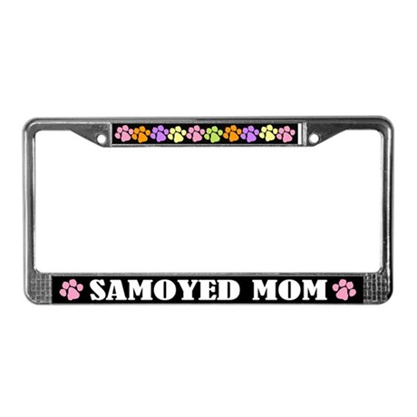 Samoyed Mom License Frame Gift