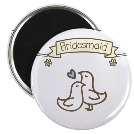 Bridesmaid Magnet