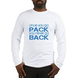 Once you go Pack ... blue Long Sleeve T-Shirt