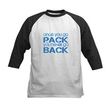 Once you go Pack ... blue Tee