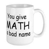 math a bad name Mug