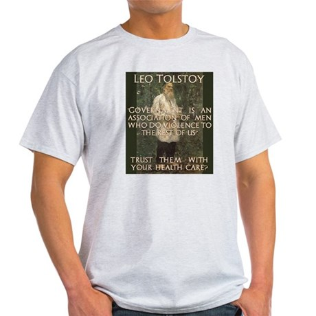 Leo Tolstoy on Governments Light T-Shirt