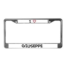I  love Giuseppe License Plate Frame
