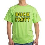 Buck Frett Green T-Shirt