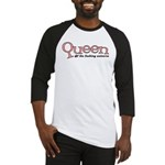 Queen of the fucking universe Baseball Jersey