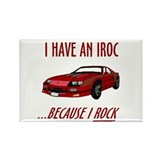 Funny IROC (I Rock) Rectangle Magnet