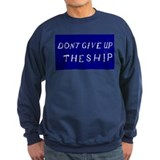 Don't Give Up The Ship Flag Sweatshirt