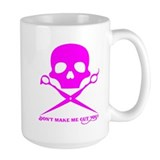 Don't Make Me Cut You PINK Mug