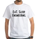 Eat, Sleep, Engineering Shirt