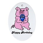 HAPPY BIRTHDAY PINK PIG Ornament (Oval)