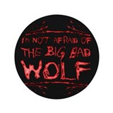 "Big Bad Wolf 3.5"" Button"