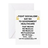 Socialism? Ok, I'll suffer. Greeting Cards (Pk of