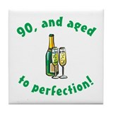 90, Aged To Perfection Tile Coaster