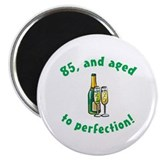 "85, Aged To Perfection 2.25"" Magnet (10 pack)"