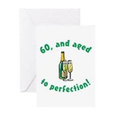 60, Aged To Perfection Greeting Card