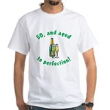 50, Aged To Perfection Shirt