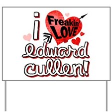 I LOVE Edward Cullen Yard Sign