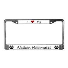 I Love My Alaskan Malamutes License Plate Frame