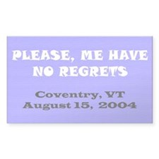 Please, Me Have No Regrets Coventry Decal