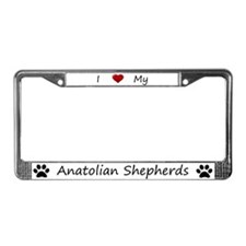 I Love My Anatolian Shepherds License Plate Frame