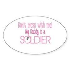 Don't mess with me - pink Oval Decal
