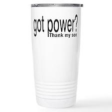 Got Power? thank my son Ceramic Travel Mug