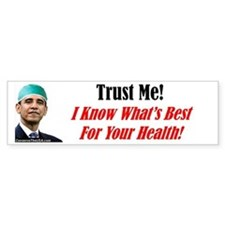 """Trust Dr. Obama!"" Bumper Bumper Sticker"