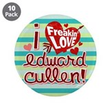 "I Freakin LOVE Edward Cullen 3.5"" Button (10 pack)"