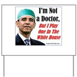 """Your New Doctor"" Yard Sign"