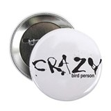 Crazy Bird Person Button