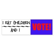 Eat Children Bumper Bumper Sticker