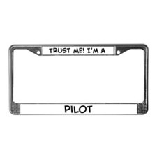 Trust Me: Pilot License Plate Frame