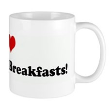 I Love Champagne Breakfasts! Mug