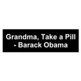 Take a Pill - Barack Obama Bumper Sticker (50 pk)