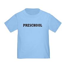 Preschool T