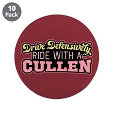 "Ride With a Cullen 3.5"" Button (10 pack)"